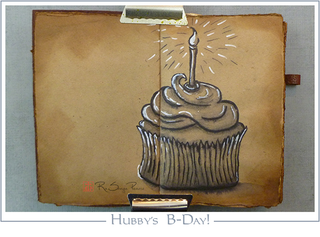 Hubby's B-Day, Art 365-16-79, RaSonya Pearce, www.FaithworksArtStudio.com