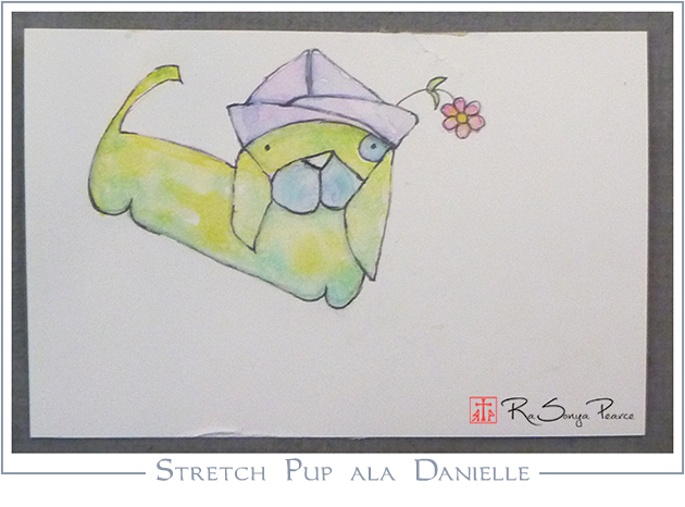 Stretch Pup ala Danielle, Art 365-16-126, RaSonya Pearce, www.FaithworksArtStudio.com